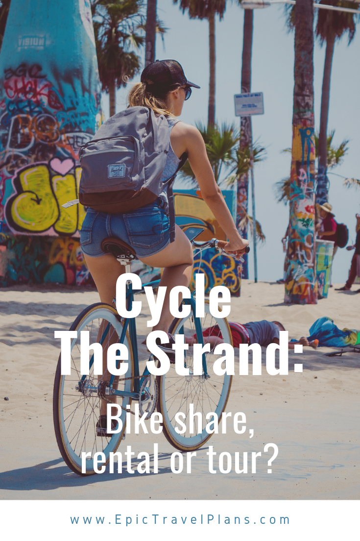 Cycle The Strand: Bike Share, Rental or Tours?